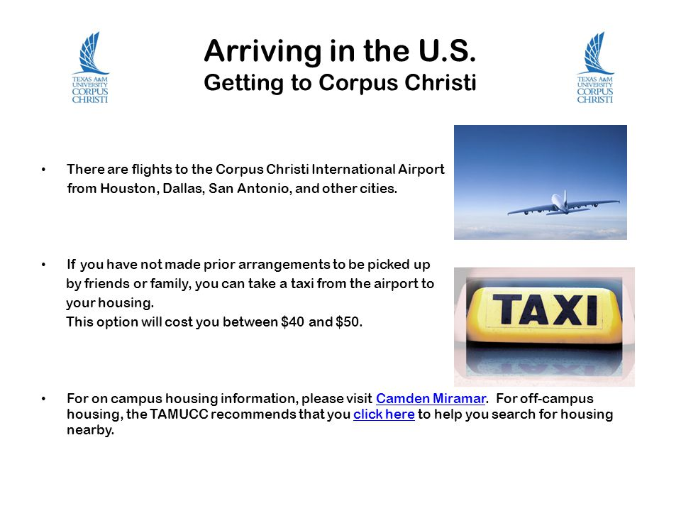 Arriving in the U.S. Getting to Corpus Christi