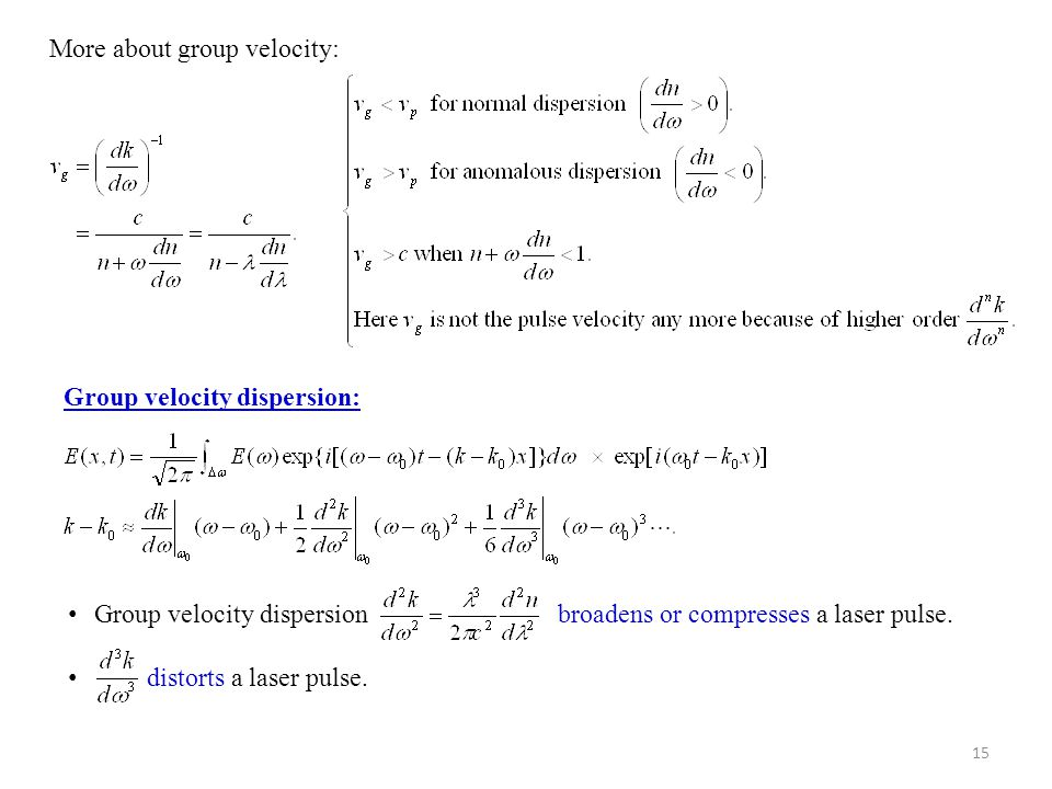 More about group velocity: