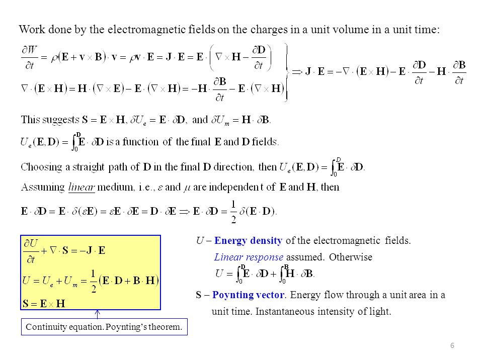 Work done by the electromagnetic fields on the charges in a unit volume in a unit time: