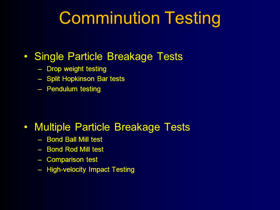 Comminution Testing Single Particle Breakage Tests