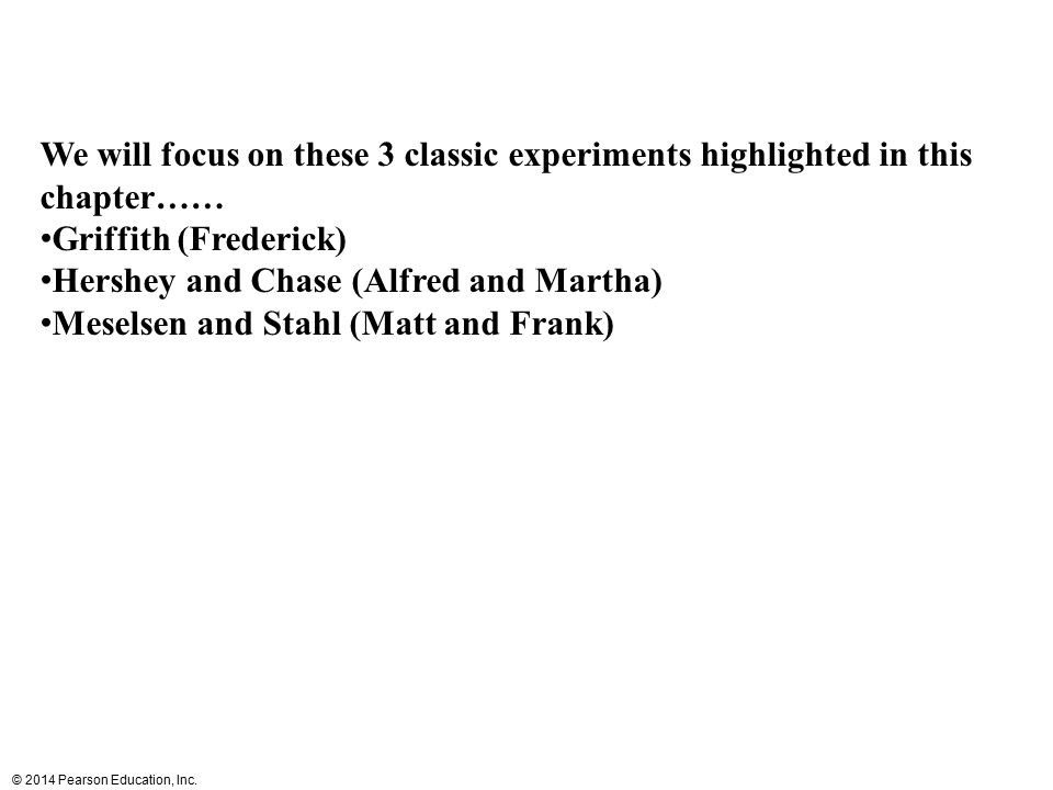 We will focus on these 3 classic experiments highlighted in this chapter……