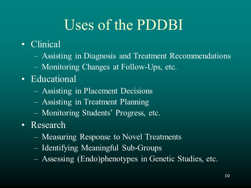 Uses of the PDDBI Clinical Educational Research
