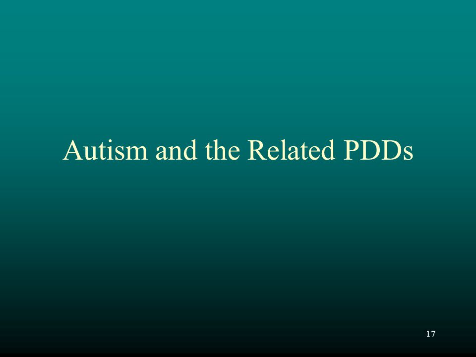 Autism and the Related PDDs