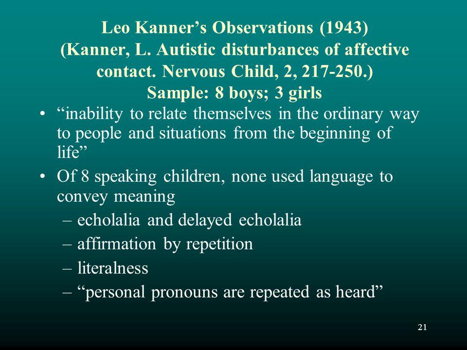 Leo Kanner's Observations (1943) (Kanner, L
