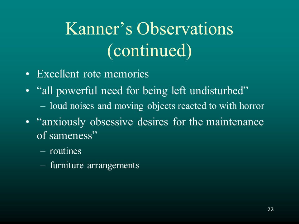Kanner's Observations (continued)