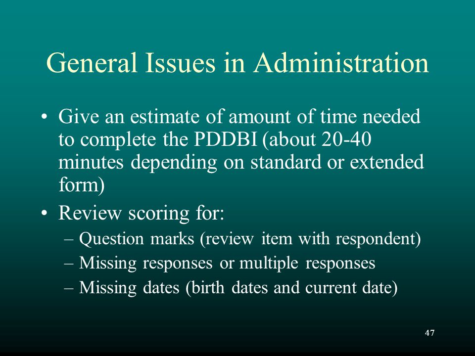 General Issues in Administration