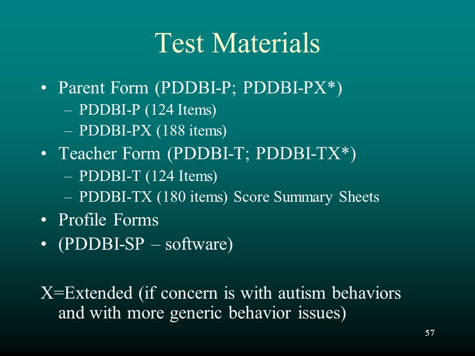 Test Materials Parent Form (PDDBI-P; PDDBI-PX*)