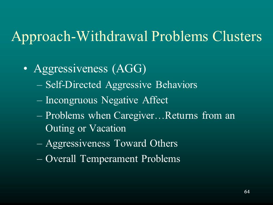 Approach-Withdrawal Problems Clusters