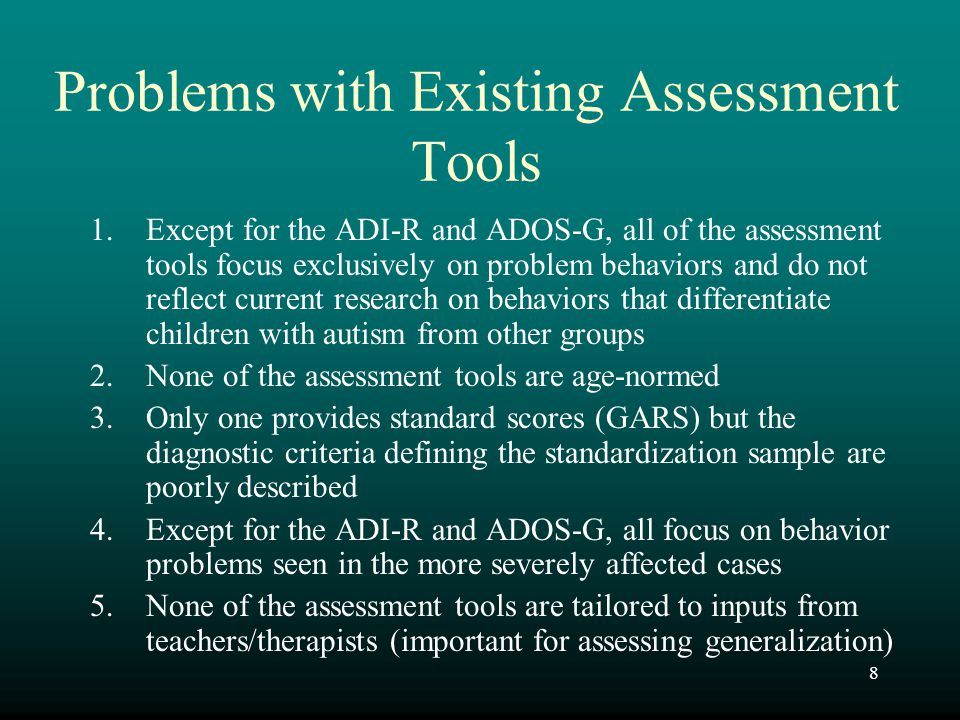 Problems with Existing Assessment Tools