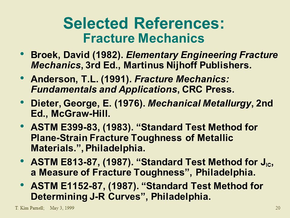 Selected References: Fracture Mechanics