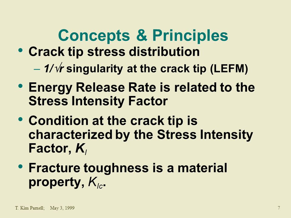 Concepts & Principles Crack tip stress distribution