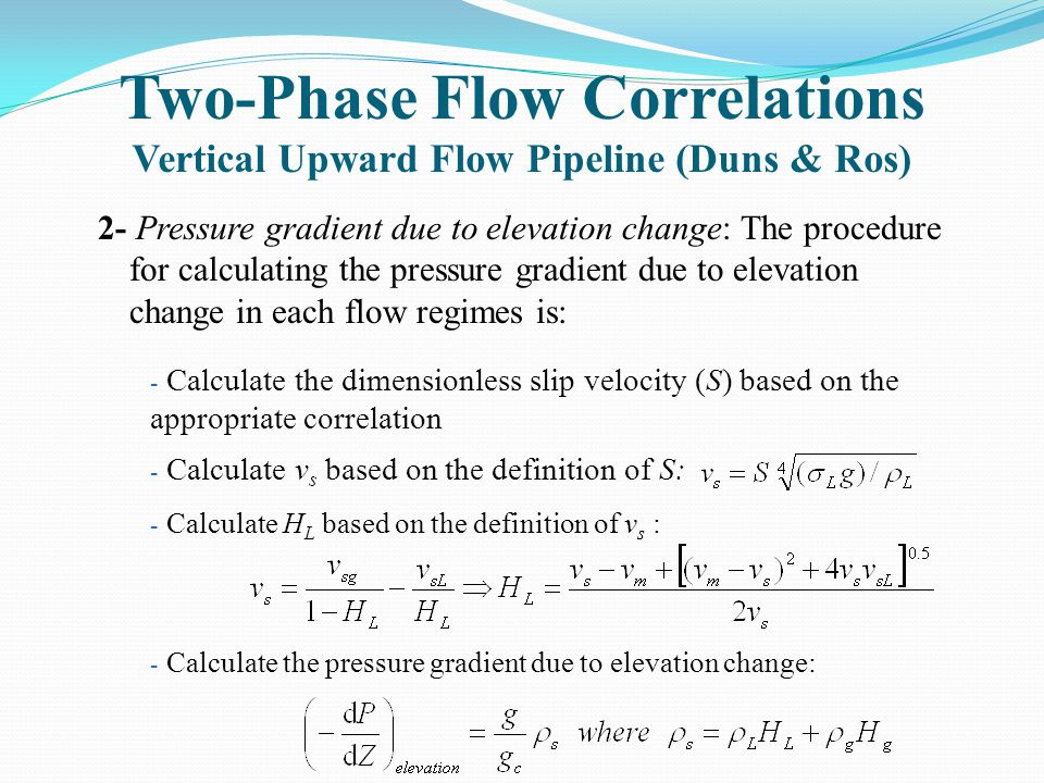 Two-Phase Flow Correlations Vertical Upward Flow Pipeline (Duns & Ros)