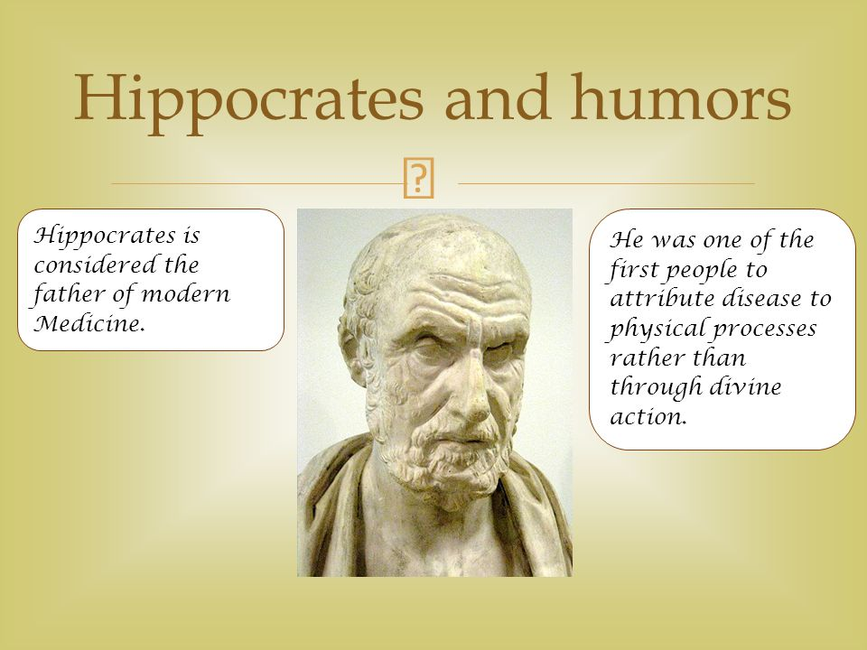 hippocrates the father of modern medicine essay Modern knowledge about hippocrates' methods comes from the truly hippocrate was a father of medicine i have learned alot through this his interesting contribution toward pathology thank alot hippocrate u thanks for this x helped me write my essay on hippocrates x 8.