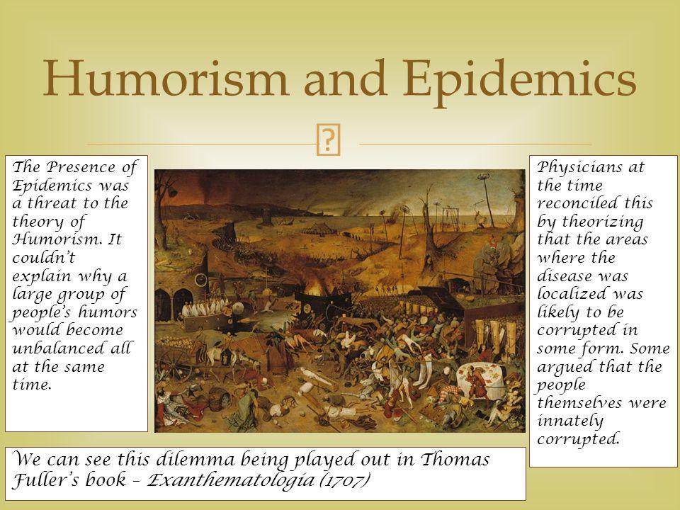 Humorism and Epidemics