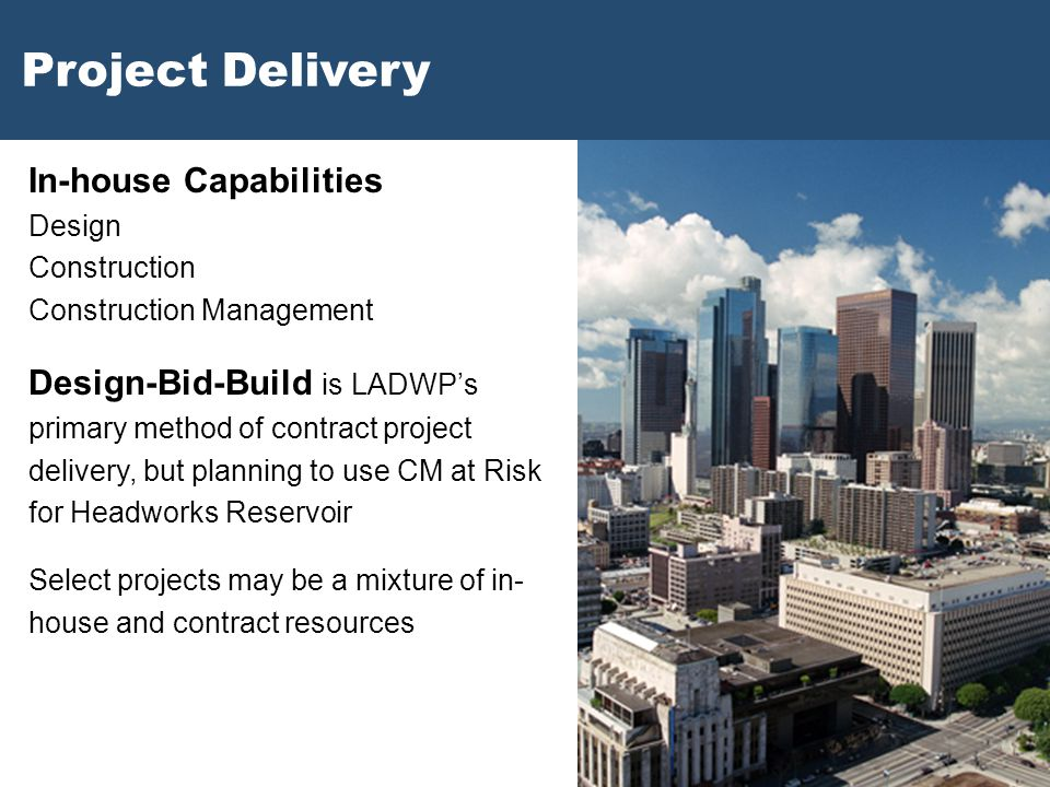 Project Delivery In-house Capabilities Design Construction Construction Management.