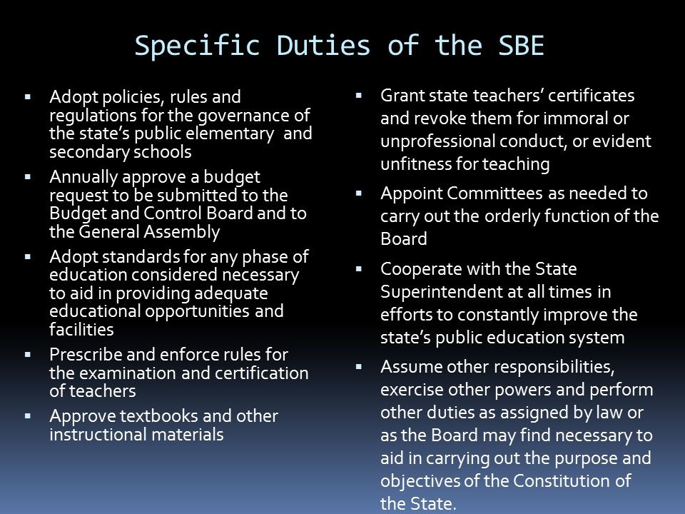 Specific Duties of the SBE