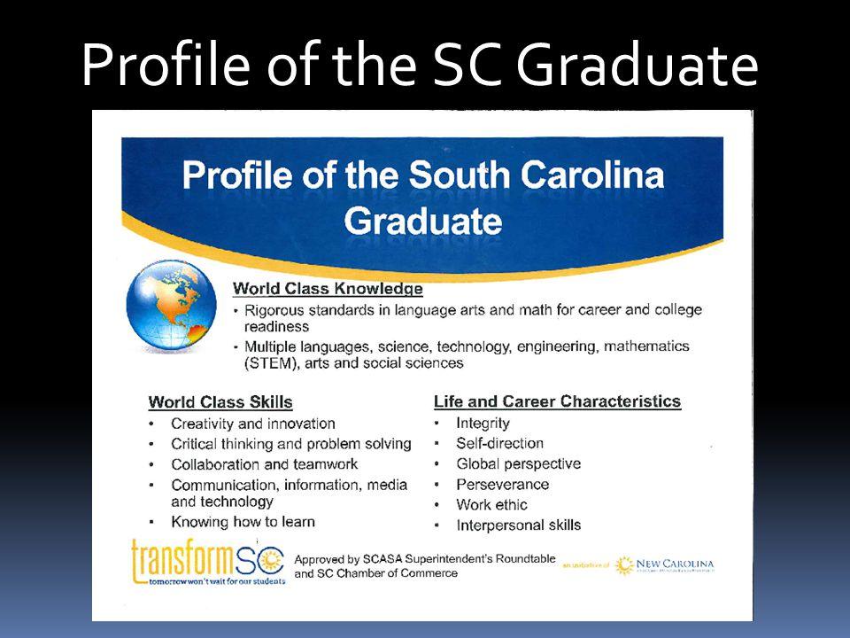 Profile of the SC Graduate