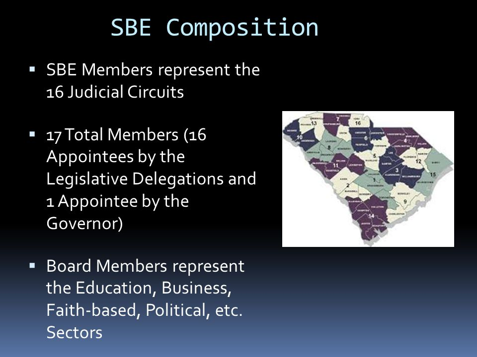 SBE Composition SBE Members represent the 16 Judicial Circuits