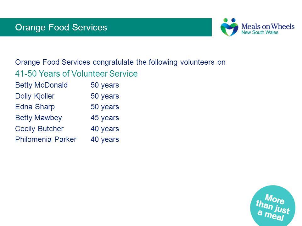 Orange Food Services 41-50 Years of Volunteer Service