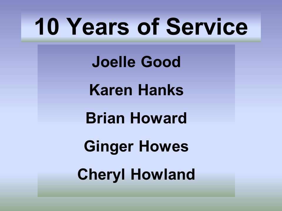 Joelle Good Karen Hanks Brian Howard Ginger Howes Cheryl Howland