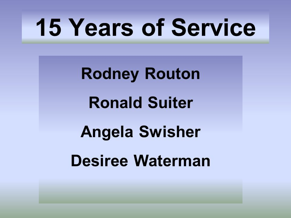 Rodney Routon Ronald Suiter Angela Swisher Desiree Waterman