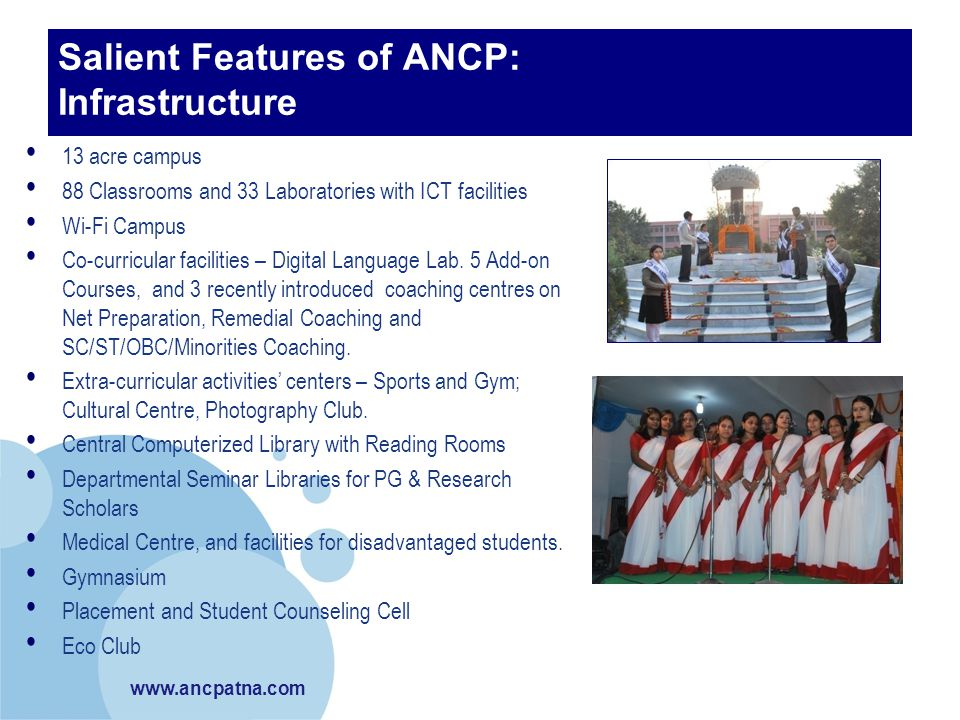Salient Features of ANCP: Infrastructure