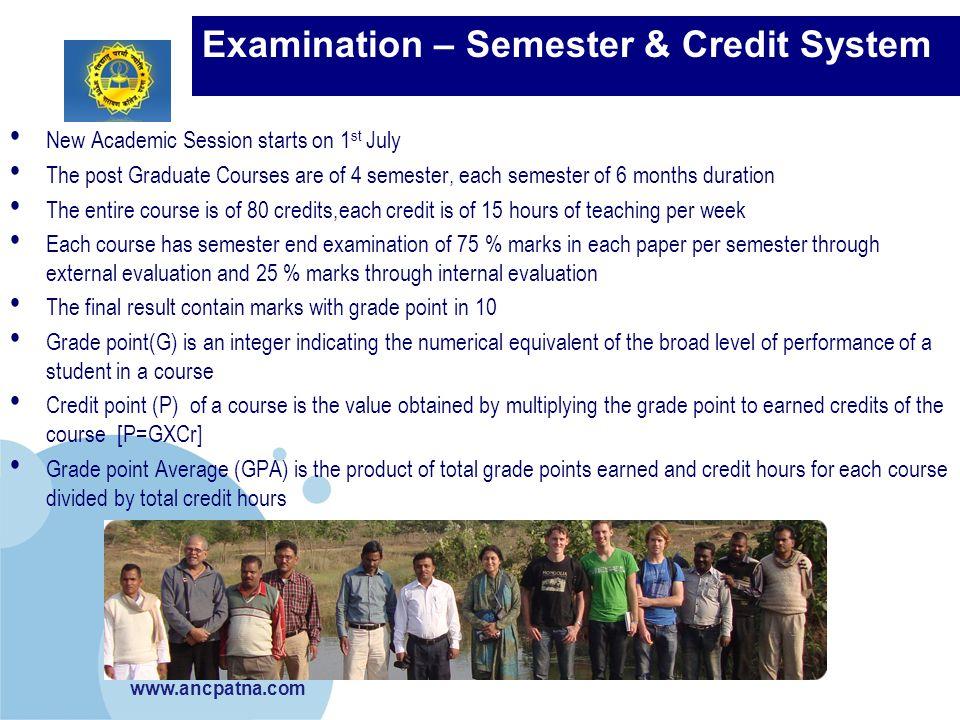 Examination – Semester & Credit System