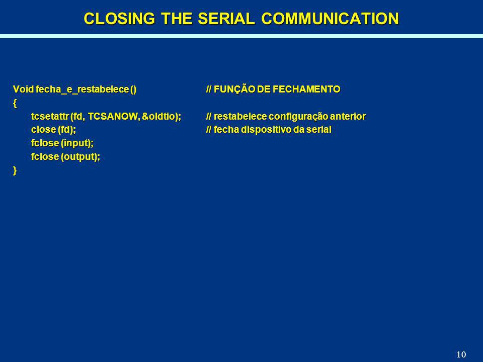 CLOSING THE SERIAL COMMUNICATION