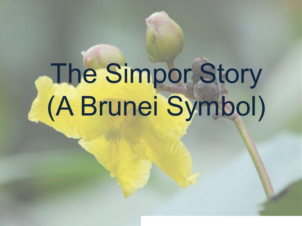 The Simpor Story (A Brunei Symbol)