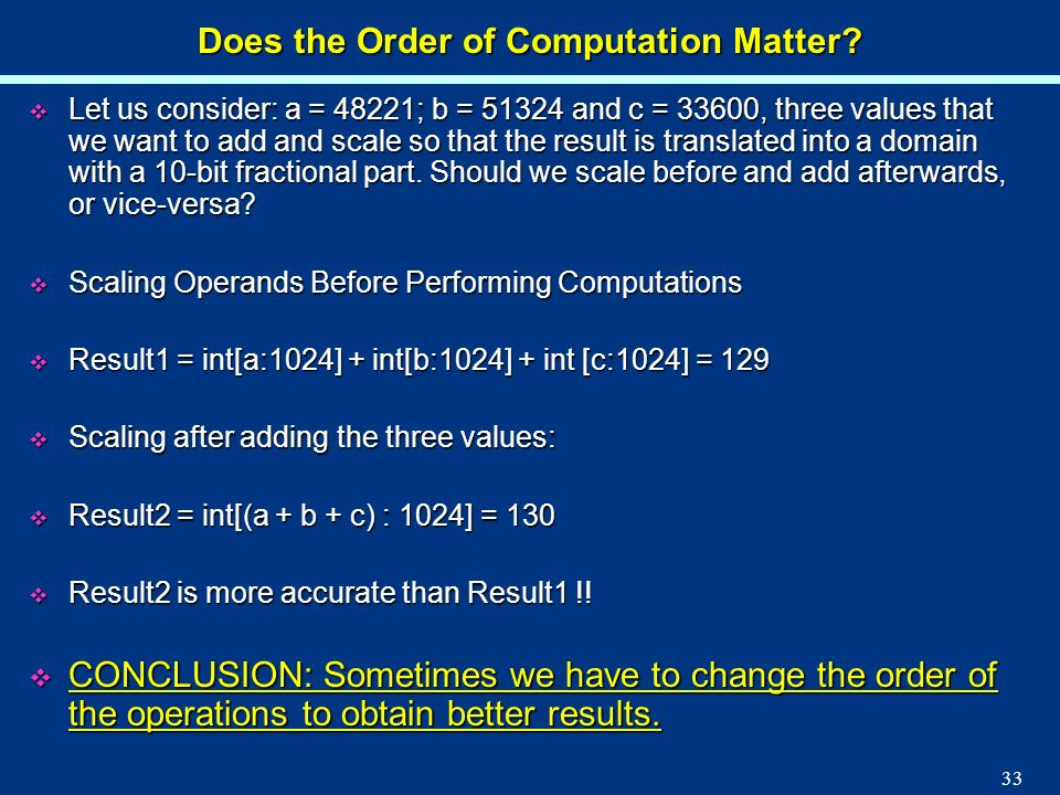 Does the Order of Computation Matter