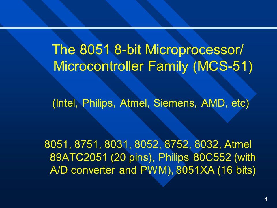 (Intel, Philips, Atmel, Siemens, AMD, etc)