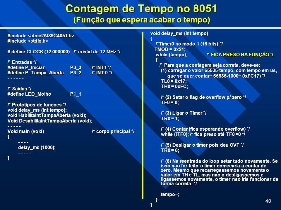 Contagem de Tempo no 8051 (Função que espera acabar o tempo)