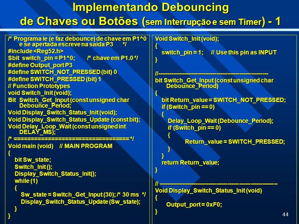 Implementando Debouncing de Chaves ou Botões (sem Interrupção e sem Timer) - 1