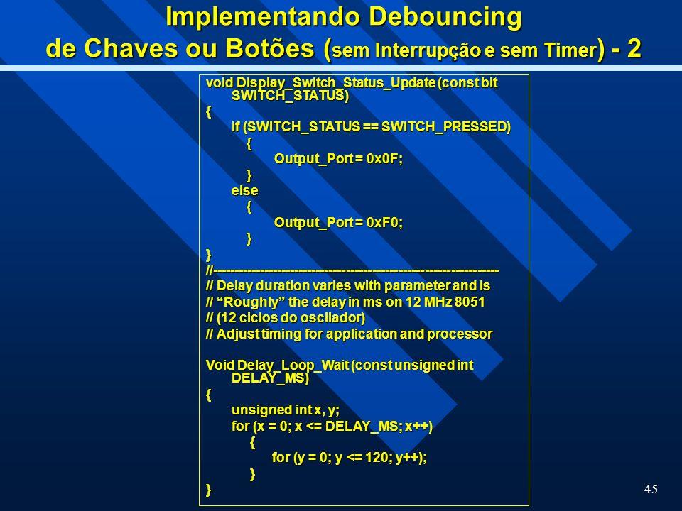 Implementando Debouncing de Chaves ou Botões (sem Interrupção e sem Timer) - 2