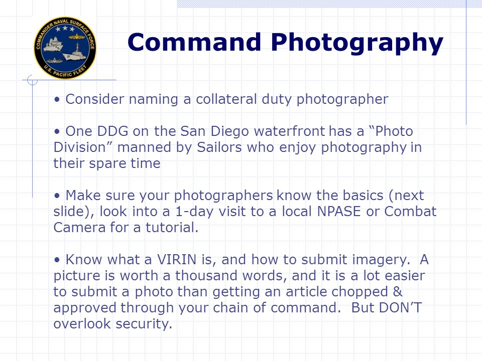 Command Photography Consider naming a collateral duty photographer