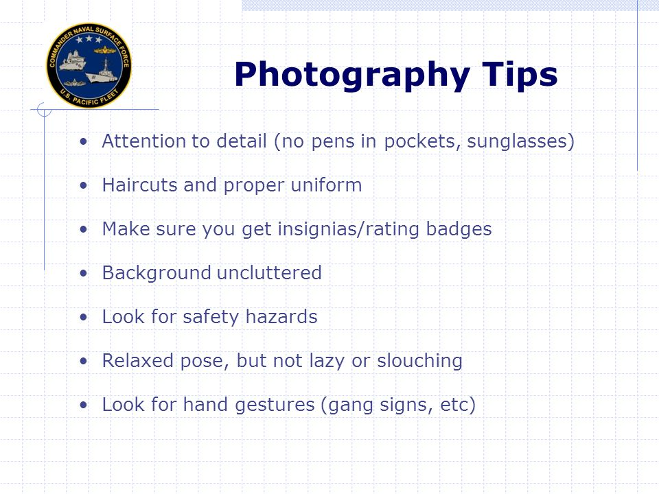 Photography Tips Attention to detail (no pens in pockets, sunglasses)