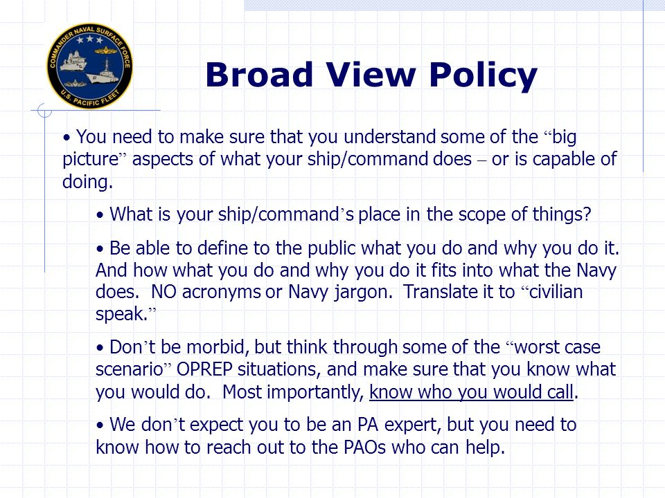 Broad View Policy