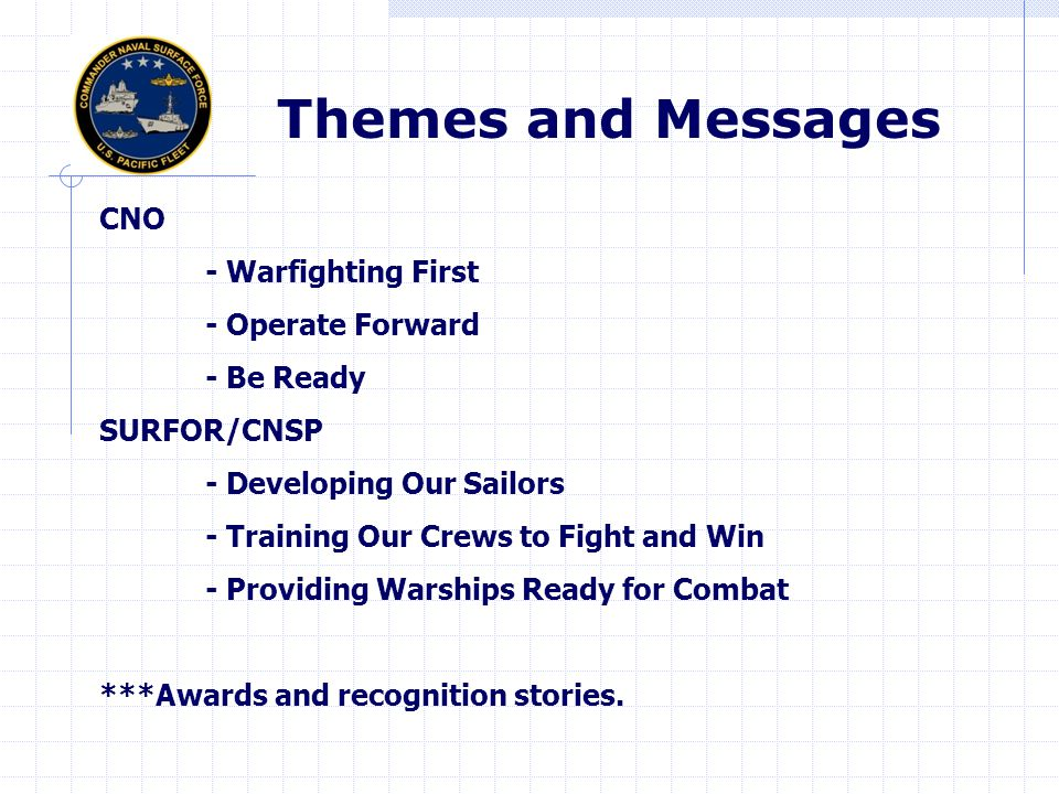 Themes and Messages CNO - Warfighting First - Operate Forward