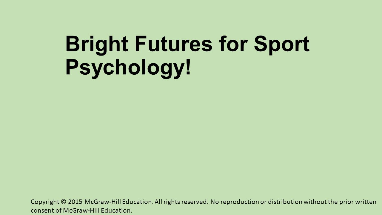 Bright Futures for Sport Psychology!