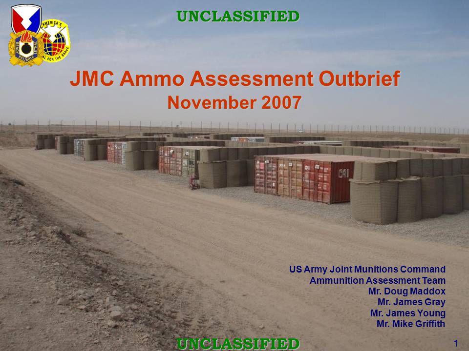 JMC Ammo Assessment Outbrief November 2007
