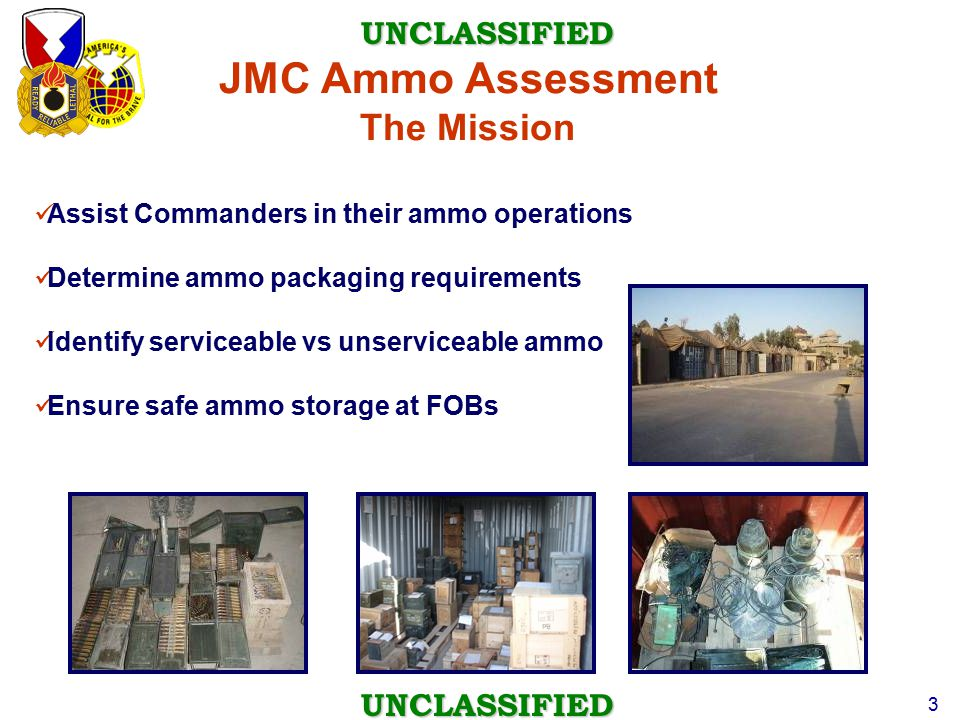 JMC Ammo Assessment The Mission