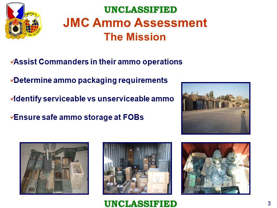 JMC Ammo Assessment The Mission