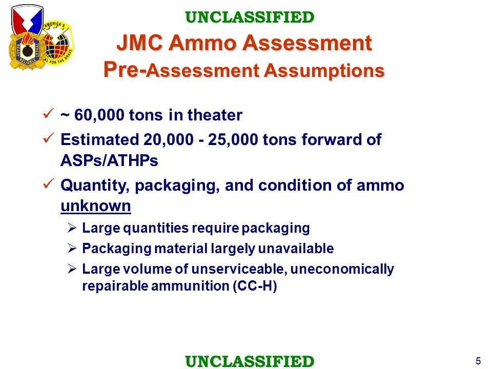 JMC Ammo Assessment Pre-Assessment Assumptions