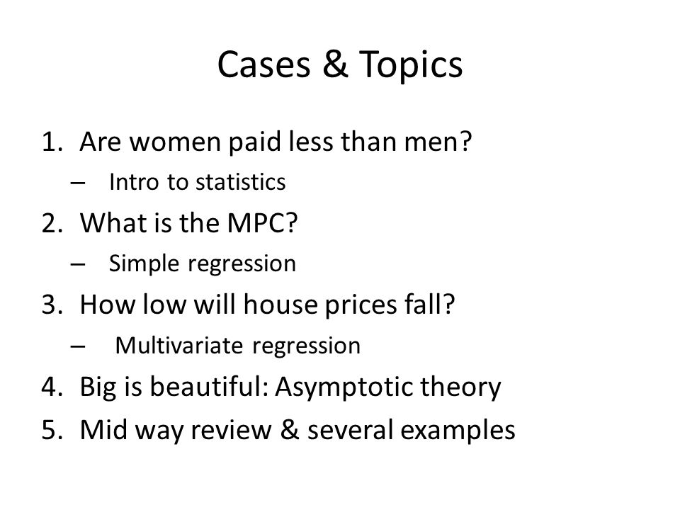 Cases & Topics Are women paid less than men What is the MPC