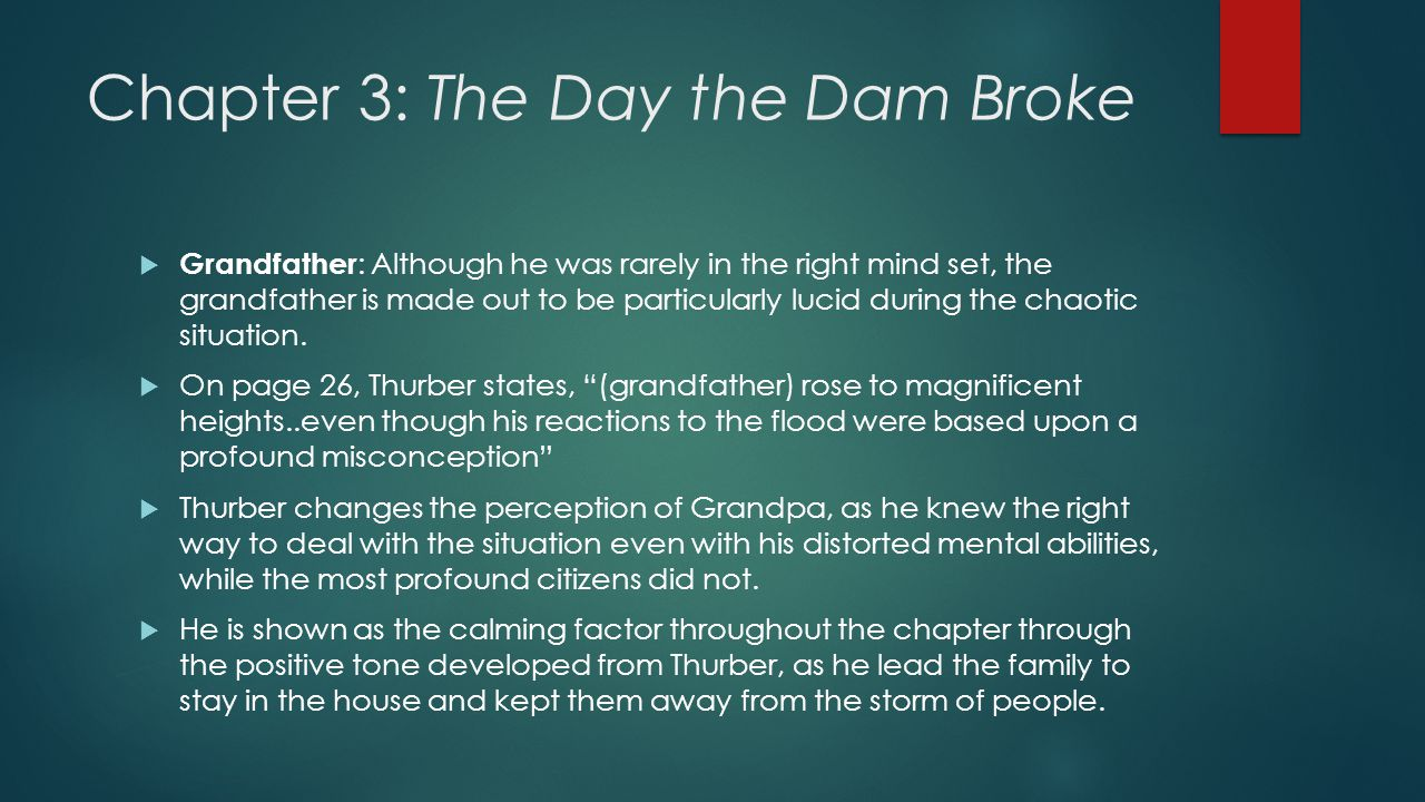 Chapter 3: The Day the Dam Broke