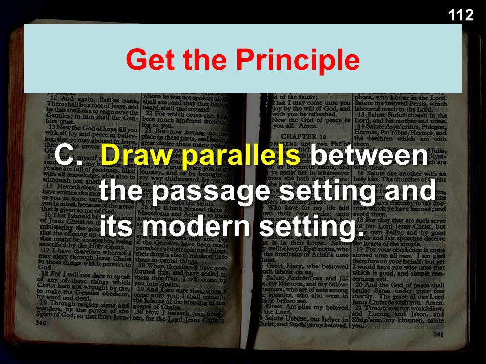 C. Draw parallels between the passage setting and its modern setting.