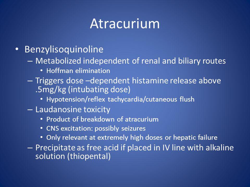 Atracurium Benzylisoquinoline