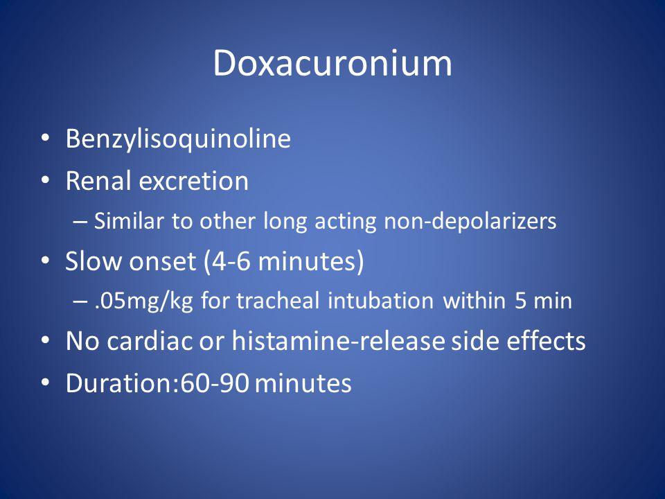 Doxacuronium Benzylisoquinoline Renal excretion
