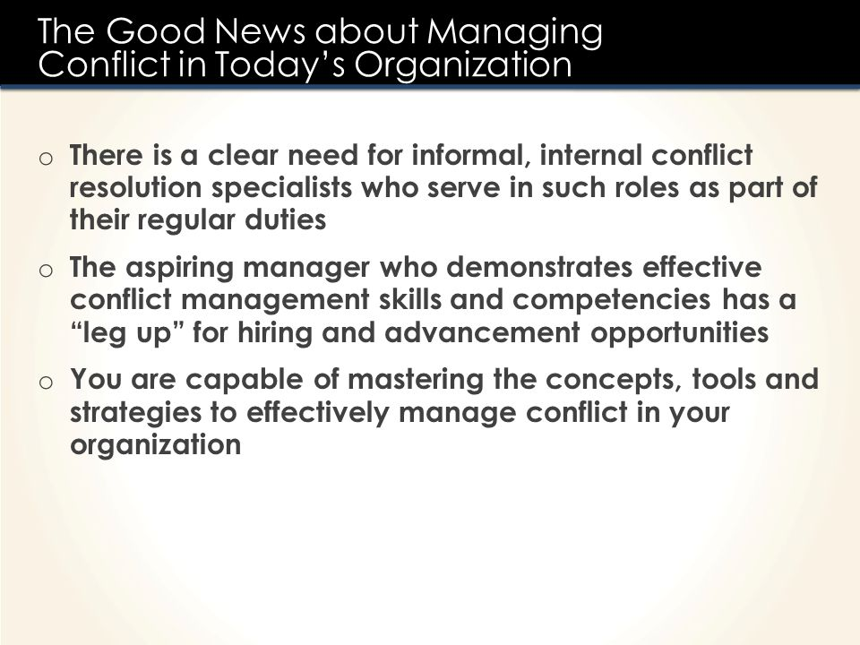 The Good News about Managing Conflict in Today's Organization