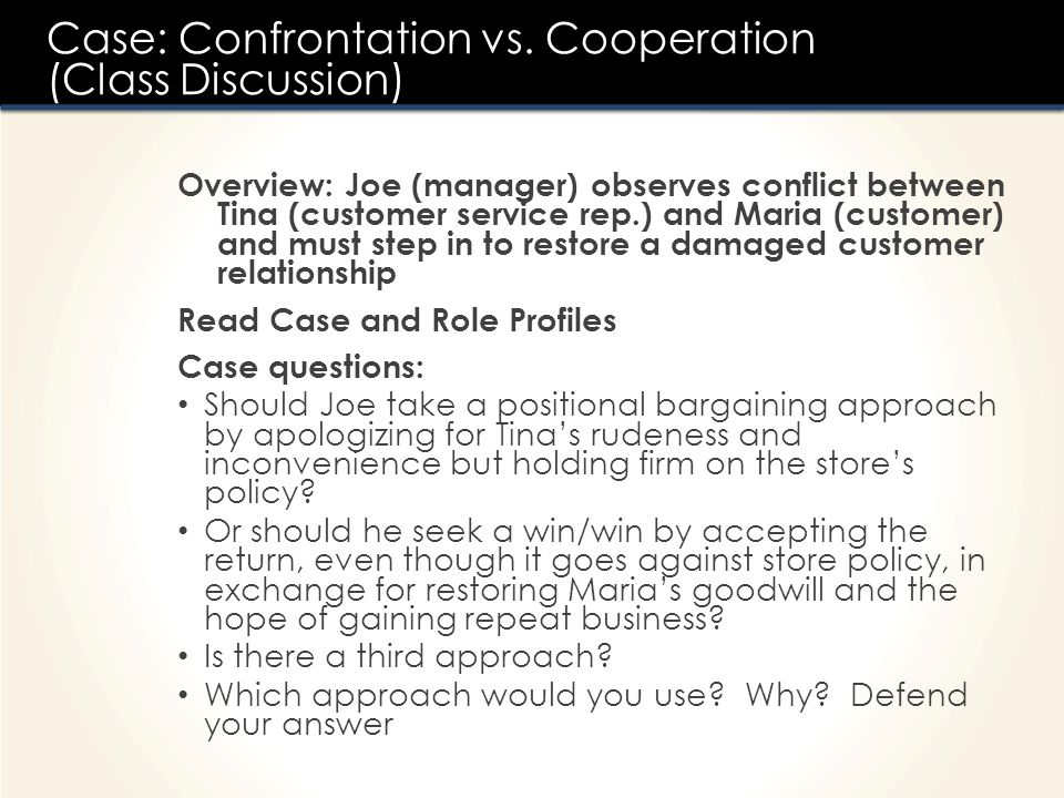 Case: Confrontation vs. Cooperation (Class Discussion)